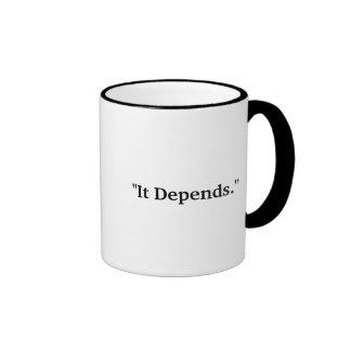 """""""It Depends"""" (Right-Handed) Ringer Mug"""
