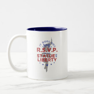 It Does Not Say RSVP on the Statue of Liberty Two-Tone Coffee Mug