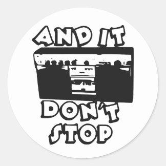 It Don't Stop B Side Round Sticker