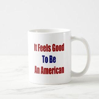 It Feels Good To Be An American Coffee Mugs