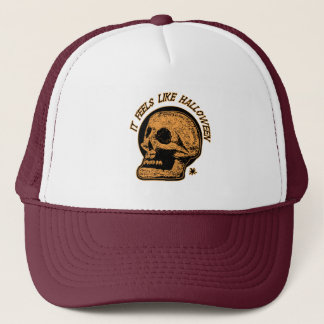 It Feels Like Halloween Trucker Hat