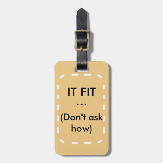 It fit luggage tag