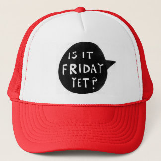 It Friday yet - Cap is