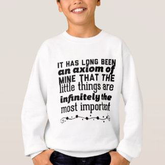 It has long been an axiom of mine that the little sweatshirt