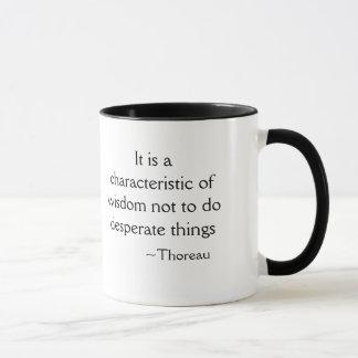 It is a characteristic of wisdom... mug
