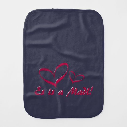 It is A Madl Burp Cloth