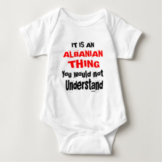 It Is ALBANIAN Thing Designs Baby Bodysuit