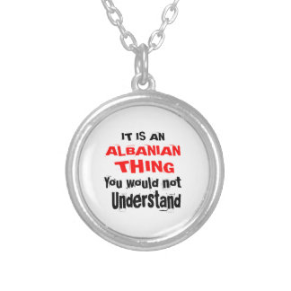 It Is ALBANIAN Thing Designs Silver Plated Necklace