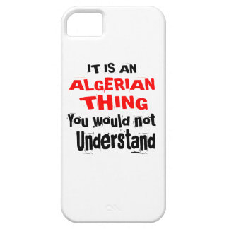It Is ALGERIAN Thing Designs iPhone 5 Case