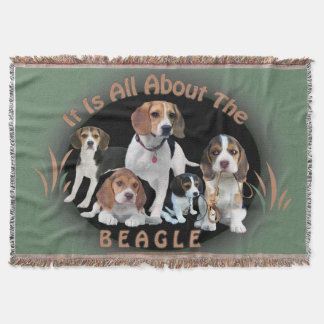 It is All About The Beagle Blanket Throw