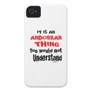 It Is ANDORRAN Thing Designs iPhone 4 Case-Mate Case