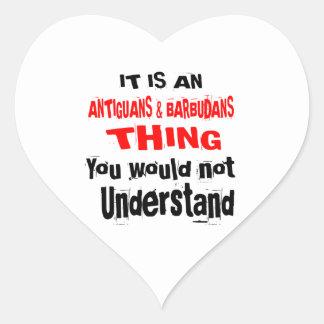 IT IS ANTIGUANS & BARBUDANS THING DESIGNS HEART STICKER