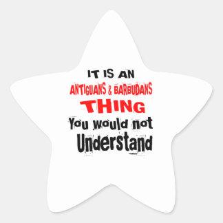 IT IS ANTIGUANS & BARBUDANS THING DESIGNS STAR STICKER
