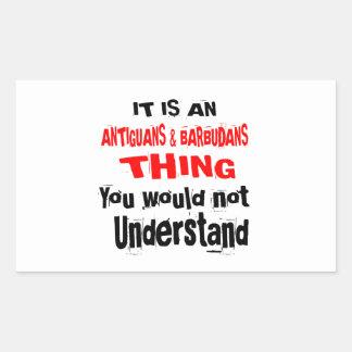 IT IS ANTIGUANS & BARBUDANS THING DESIGNS STICKER