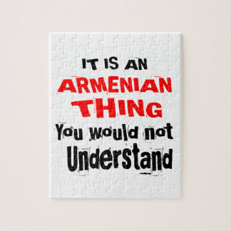 IT IS ARMENIAN THING DESIGNS JIGSAW PUZZLE