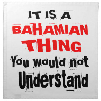 IT IS BAHAMIAN THING DESIGNS NAPKIN