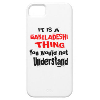IT IS BANGLADESHI THING DESIGNS iPhone 5 CASE