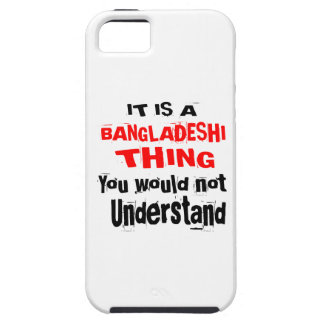 IT IS BANGLADESHI THING DESIGNS iPhone 5 COVER