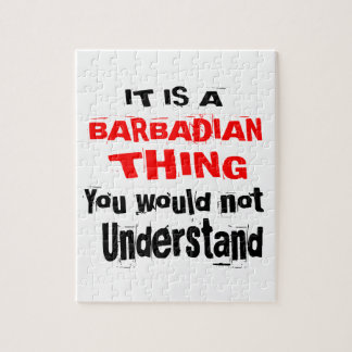 IT IS BARBADIAN THING DESIGNS JIGSAW PUZZLE