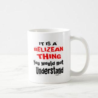 IT IS BELIZEAN THING DESIGNS COFFEE MUG