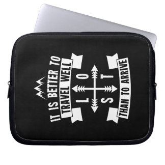 It is better to travel well than to arrive laptop sleeve