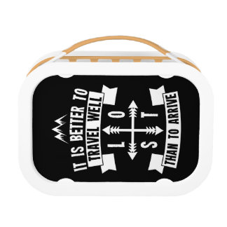 It is better to travel well than to arrive lunch box