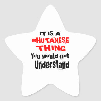 IT IS BHUTANESE THING DESIGNS STAR STICKER