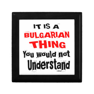 IT IS BULGARIAN THING DESIGNS GIFT BOX