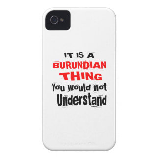 IT IS BURUNDIAN THING DESIGNS iPhone 4 Case-Mate CASES