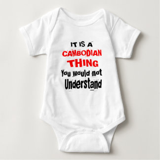 IT IS CAMBODIAN THING DESIGNS BABY BODYSUIT