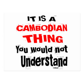 IT IS CAMBODIAN THING DESIGNS POSTCARD