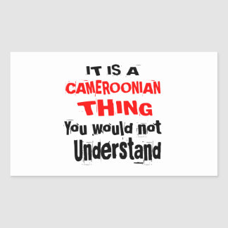 IT IS CAMEROONIAN THING DESIGNS STICKER