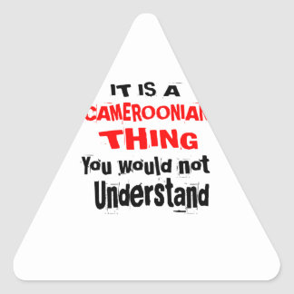 IT IS CAMEROONIAN THING DESIGNS TRIANGLE STICKER