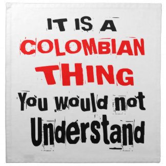 IT IS COLOMBIAN THING DESIGNS NAPKIN