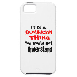 IT IS DOMINICAN THING DESIGNS CASE FOR THE iPhone 5