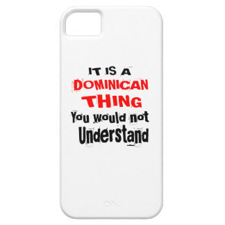 IT IS DOMINICAN THING DESIGNS iPhone 5 CASES