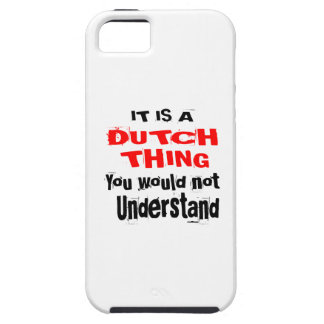 IT IS DUTCH THING DESIGNS iPhone 5 CASE