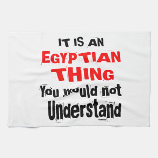 IT IS EGYPTIAN THING DESIGNS KITCHEN TOWEL