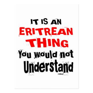 IT IS ERITREAN THING DESIGNS POSTCARD
