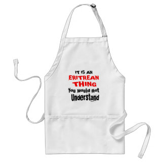 IT IS ERITREAN THING DESIGNS STANDARD APRON