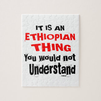 IT IS ETHIOPIAN THING DESIGNS JIGSAW PUZZLE