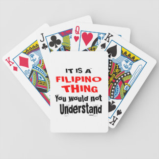 IT IS FILIPINO THING DESIGNS BICYCLE PLAYING CARDS