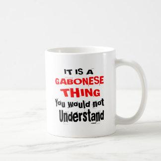 IT IS GABONESE THING DESIGNS COFFEE MUG
