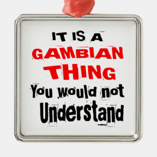 IT IS GAMBIAN THING DESIGNS METAL ORNAMENT