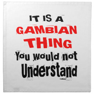 IT IS GAMBIAN THING DESIGNS NAPKIN