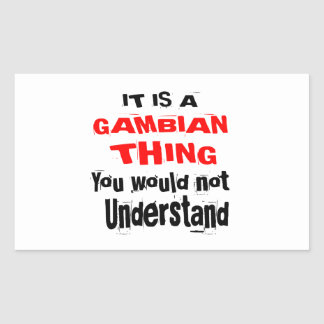 IT IS GAMBIAN THING DESIGNS STICKER