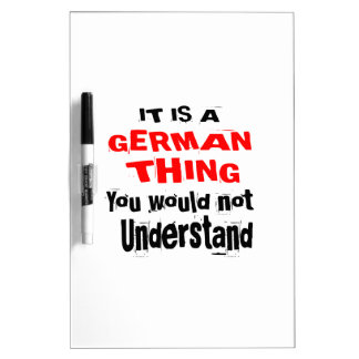 IT IS GERMAN THING DESIGNS DRY ERASE BOARD