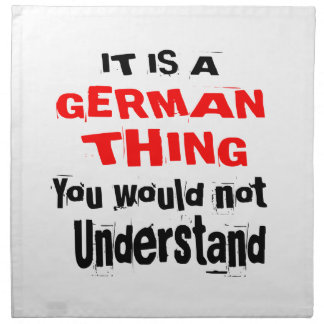 IT IS GERMAN THING DESIGNS NAPKIN