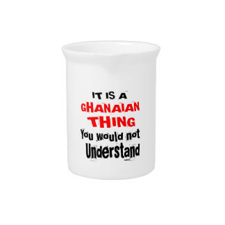 IT IS GHANAIAN THING DESIGNS PITCHER