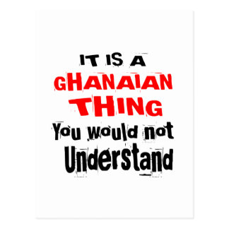 IT IS GHANAIAN THING DESIGNS POSTCARD
